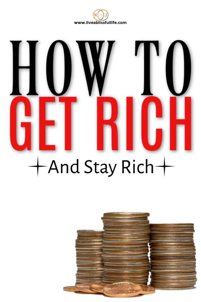 "Three piles of copper coins with the words ""How to Get Rich and Stay Rich"""