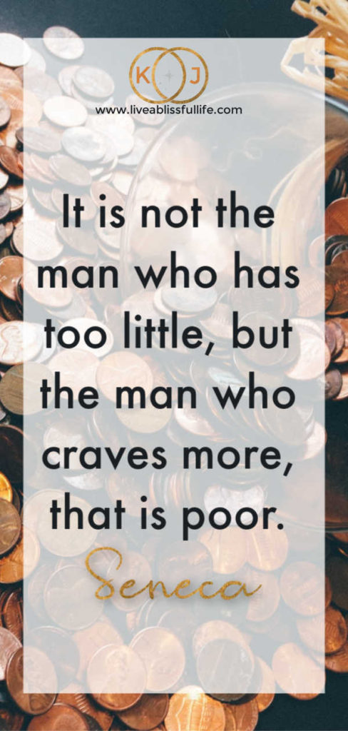 "background: a lot of scattered copper pennies  foreground: ""It is not the man who has too little, but the man who craves more, that is poor."" - Seneca, the Younger"
