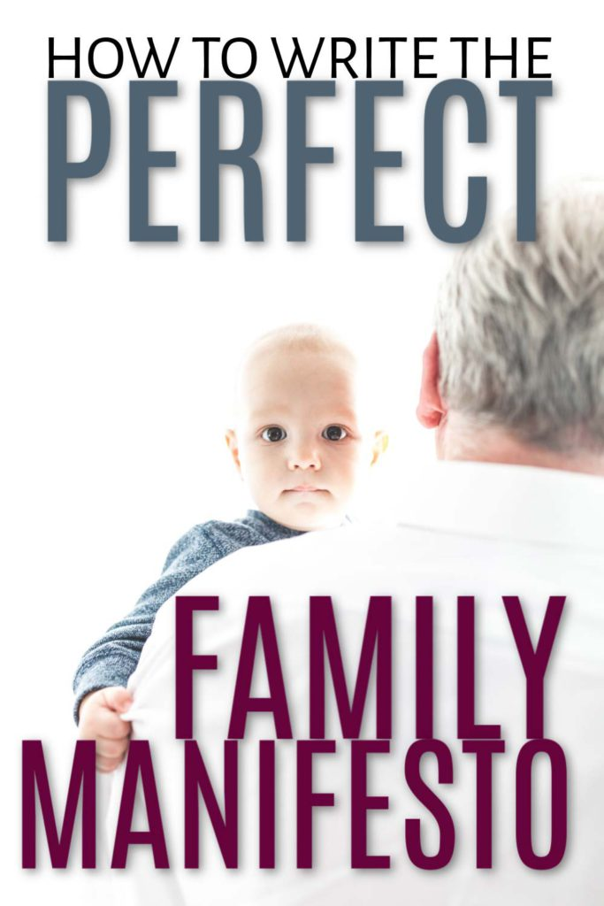 background: man holding baby foreground: how to write the perfect family  manifesto