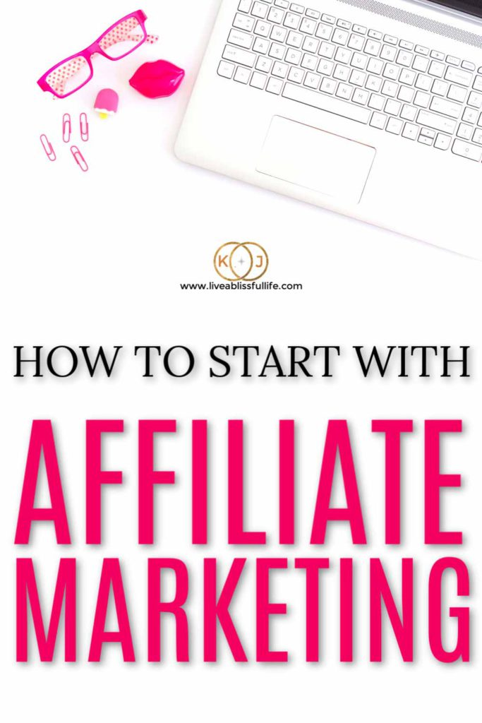 foreground: how to start with affiliate marketing background: laptop and bright pink eyeglasses, and other office supplies