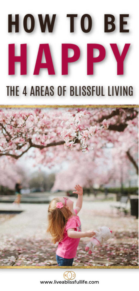 text: how to be happy the 4 areas of blissful living image: young child in pink trying to reach pink blossoms on tree