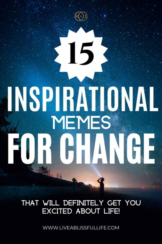 image: two people observing a starry sky text: 15 inspirational memes for change that will definitely get you excited about life.