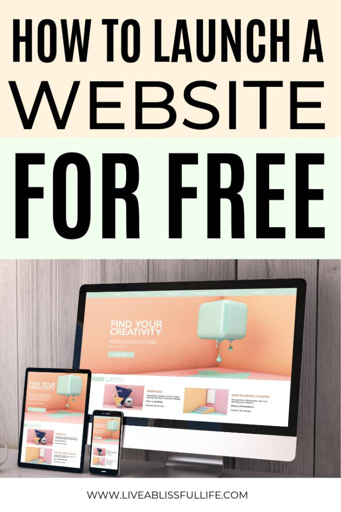 Image: website with peach and mint palette text: how to launch a website for free