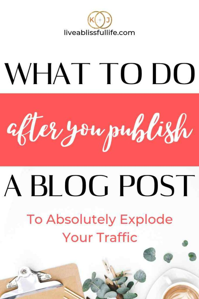 image: coffee, leaf, and office paraphernalia text: what to do after you publish a blog post