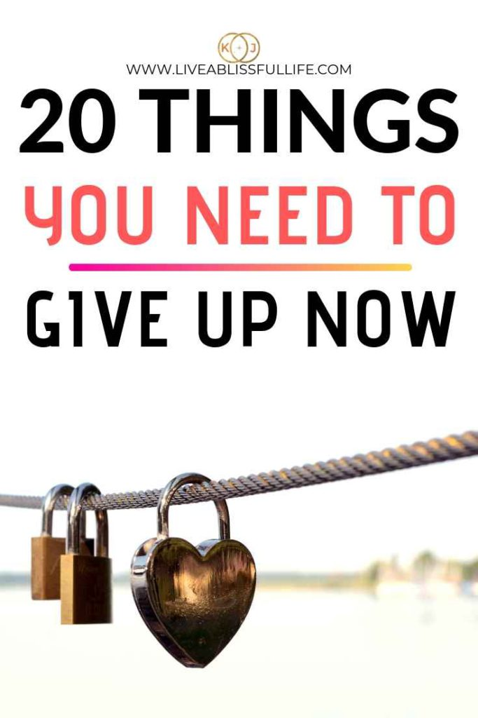 text: 20 things you need to give up now image: 3 locks hanging on a rope