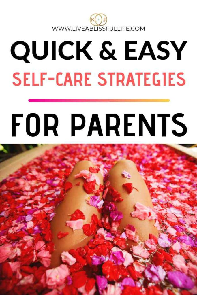 image: woman in a bath full of red petals text: quick and easy self-care strategies for parents