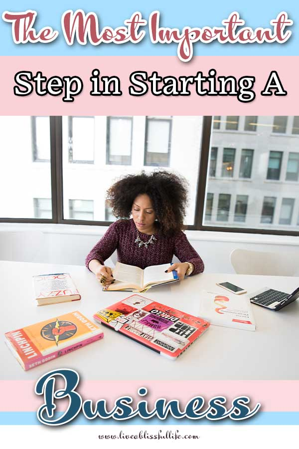 Image: woman researching Text: The Most Important Step In Starting A Business