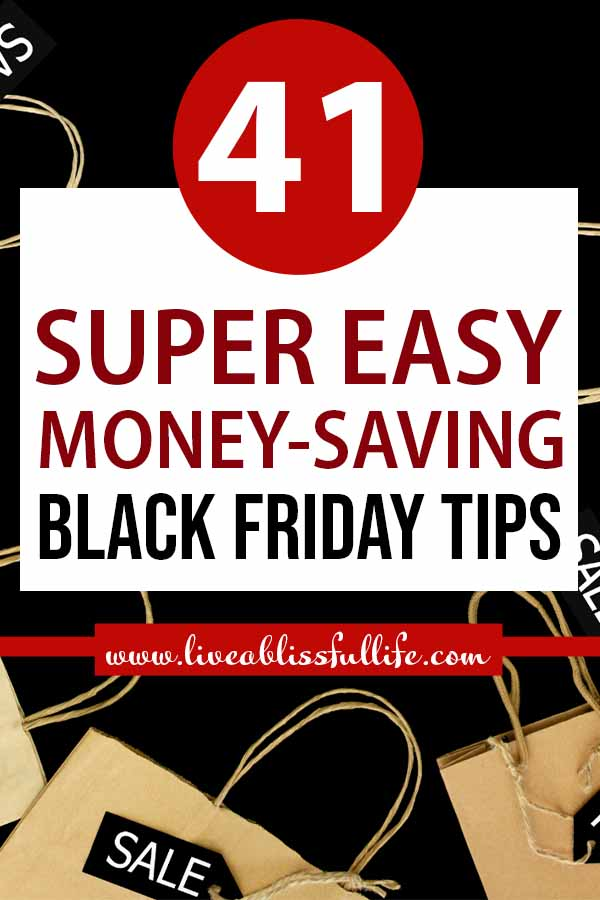 Image: Sale signs and paper bags Text: 41 Super Easy Money-Saving Black Friday Tips