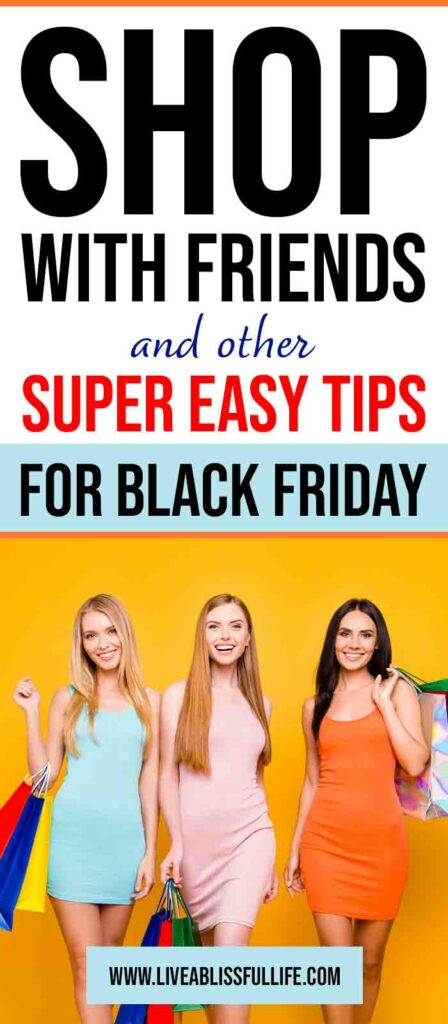 Text: Shop with friends and other super easy tips for Black Friday Image: 3 happy women all holding shopping bags