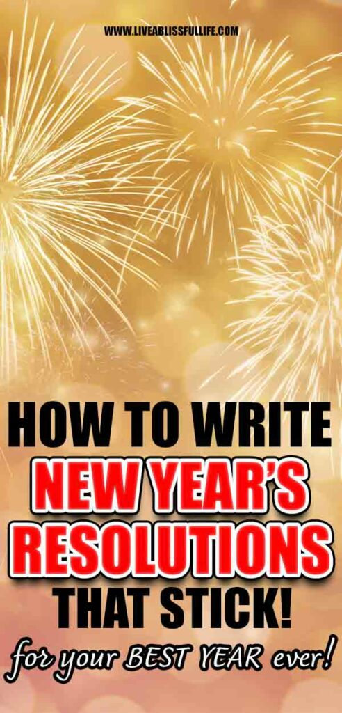 Image: Golden Fireworks | Yello Fireworks Text: How To Write New Year's Resolutions That Stick - for your best year ever