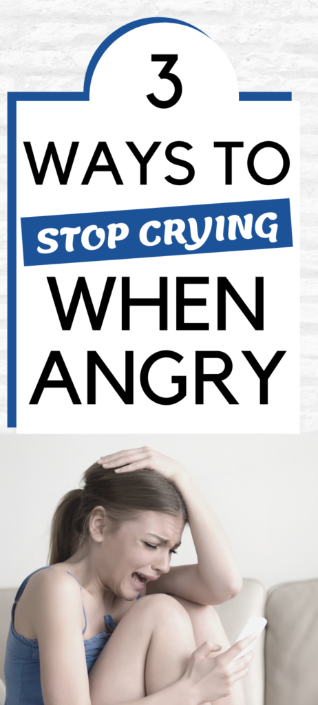 Text: 3 ways to stop crying when angry. Image: Angry woman in blue tank top crying whilst looking at a phone