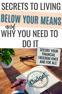 Secrets to Living Below Your Means