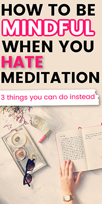 Meditation Isn't the Only Way to Practice Mindfulness